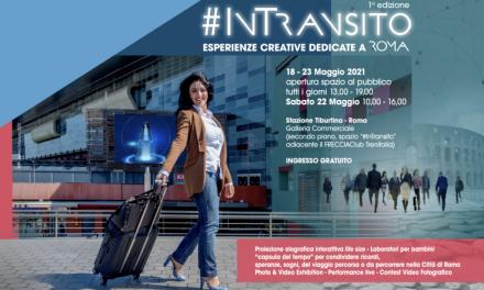 """""""In Transito"""", da domani nella Stazione Tiburtina di Roma"""