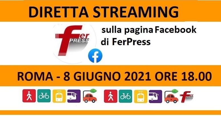 Webinar FerPress: mobilità locale e sostenibile. Dopo l'AV, la priorità ai territori. 8 giugno si parla di Roma. Pagina FB Ferpress